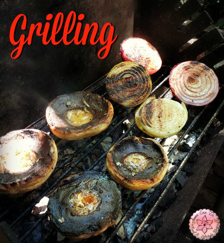 Grilling - Anna Can Do It! Grilled mushrooms and onions. Pin it for later and press ♥ if you like it!