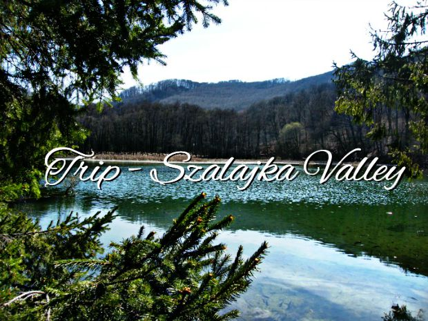 Trip - Szalajka Valley - Anna Can Do It!