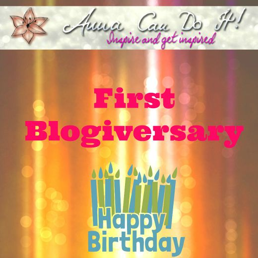 First Blogiversary - Anna Can Do It!