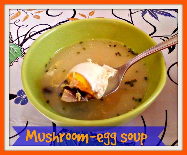 Mushroom-egg soup recipe - Anna Can Do It!