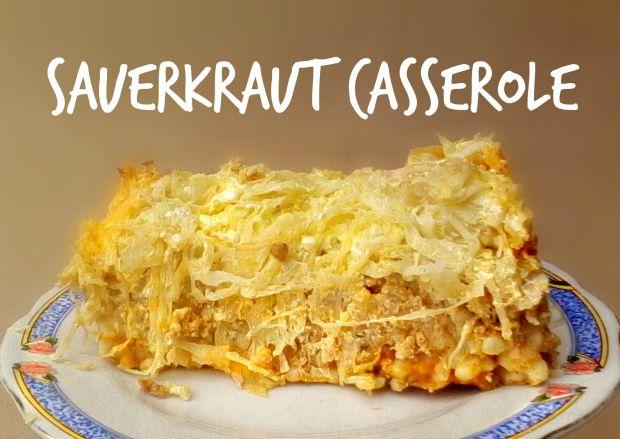 Sauerkraut casserole - Anna Can Do It!