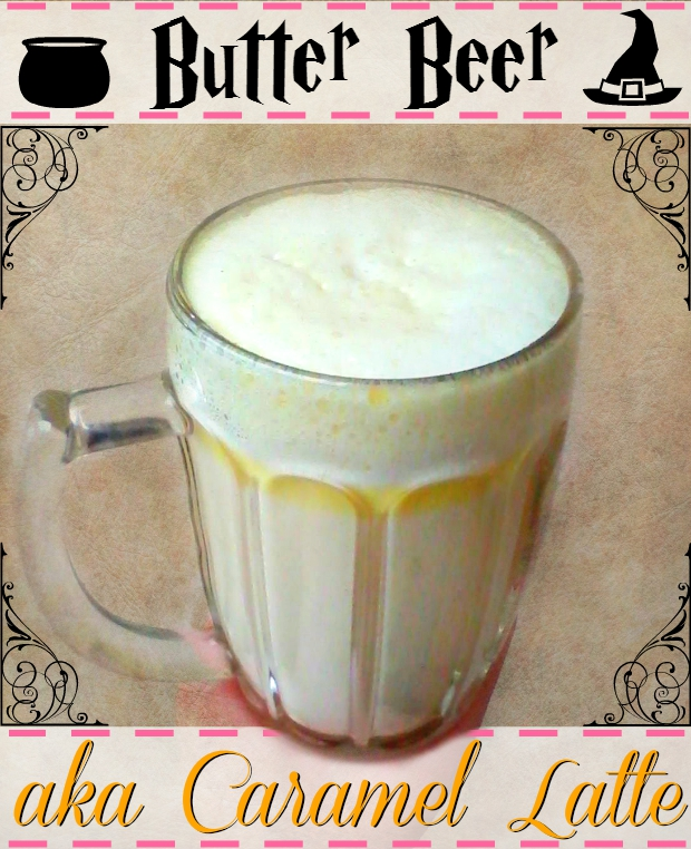 Butter Beer aka Caramel Latte - Anna Can Do It!