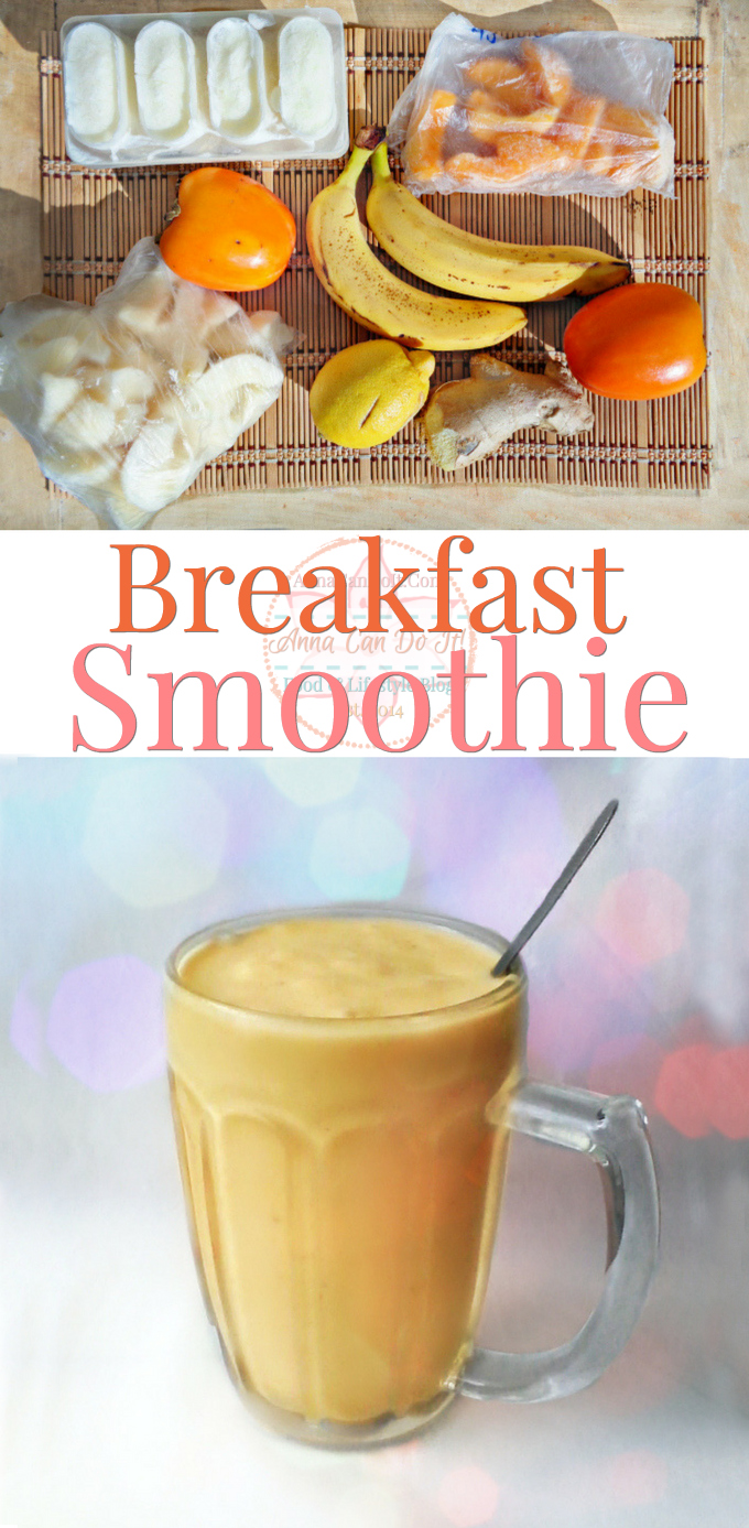 Breakfast Smoothie - Anna Can Do It!