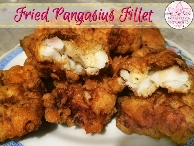 Fried Pangasius Fillet - Anna Can Do It!