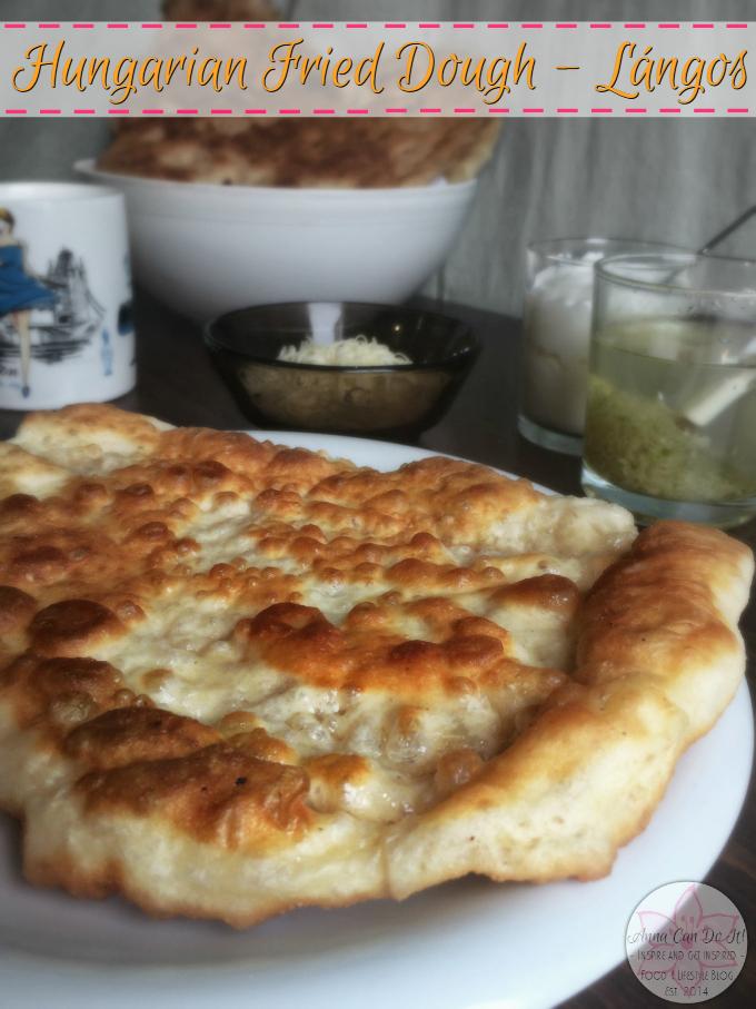Hungarian Fried Dough - Lángos - Anna Can Do It!