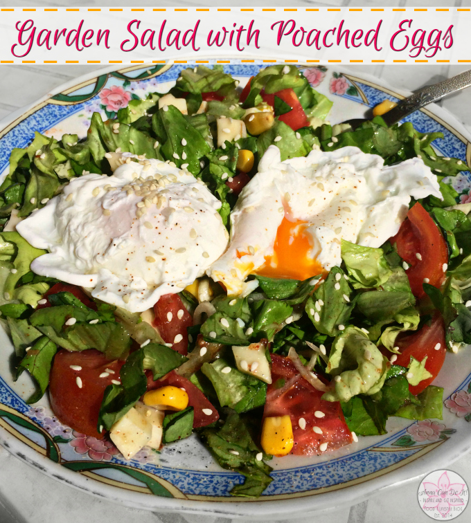 Garden Salad with Poached Eggs - Anna Can Do It!