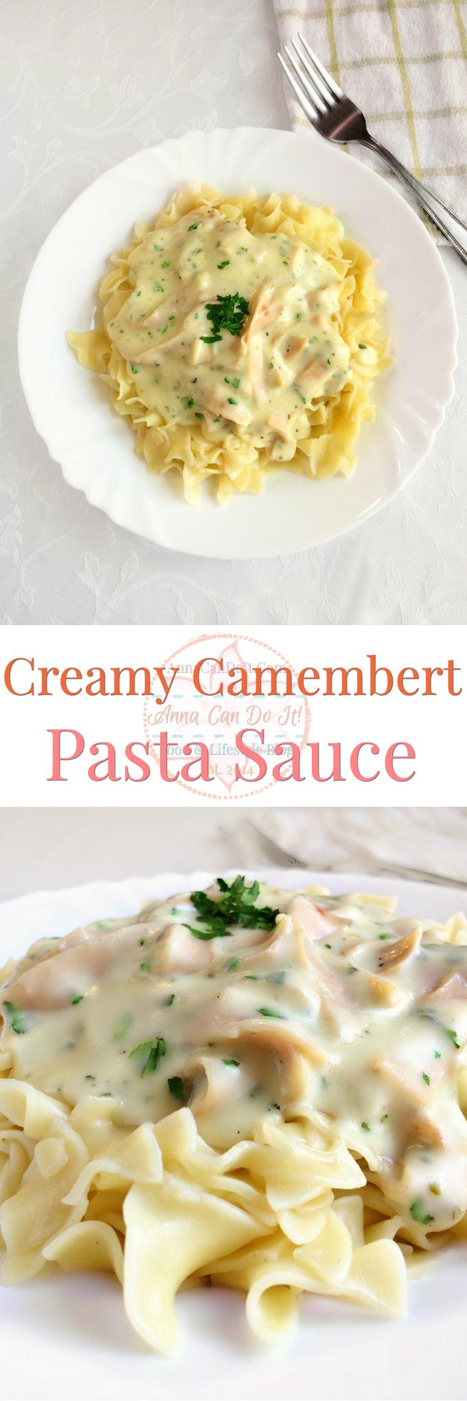Creamy Camembert Pasta Sauce - Anna Can Do It!