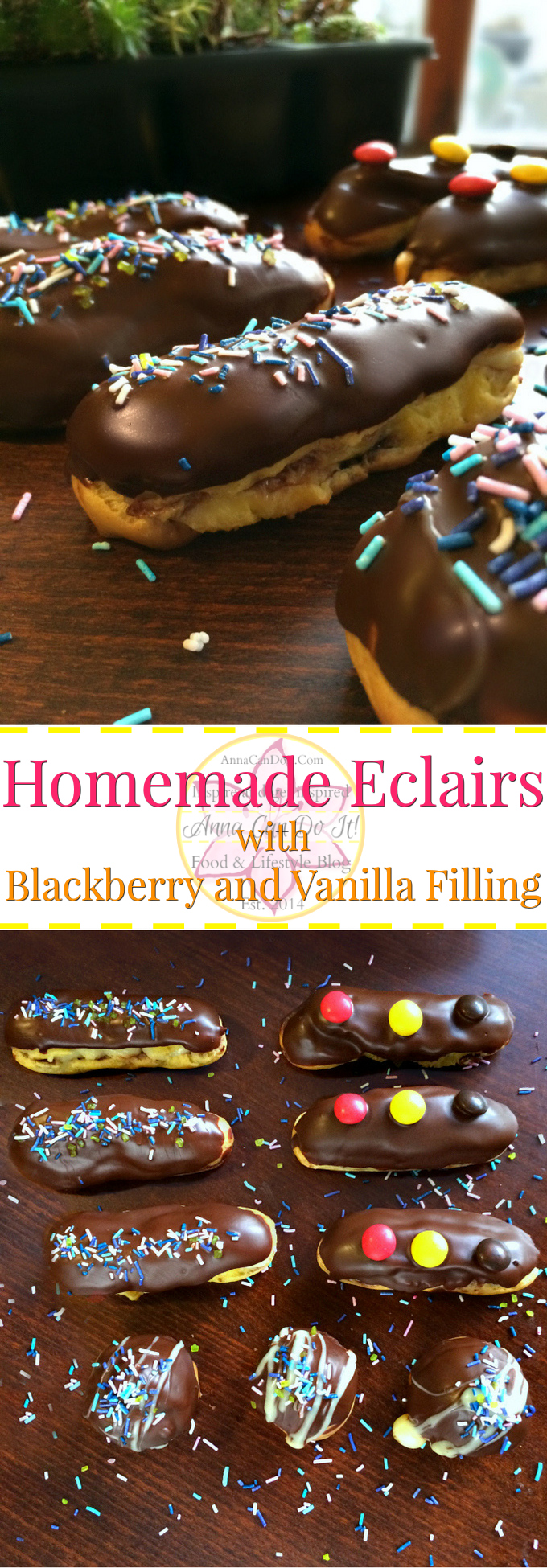 Homemade Eclairs with Blackberry and Vanilla Filling - Anna Can Do It! - Homemade Eclairs with Blackberry and Vanilla Filling are delicious and unbelievably simple to make them on your own.