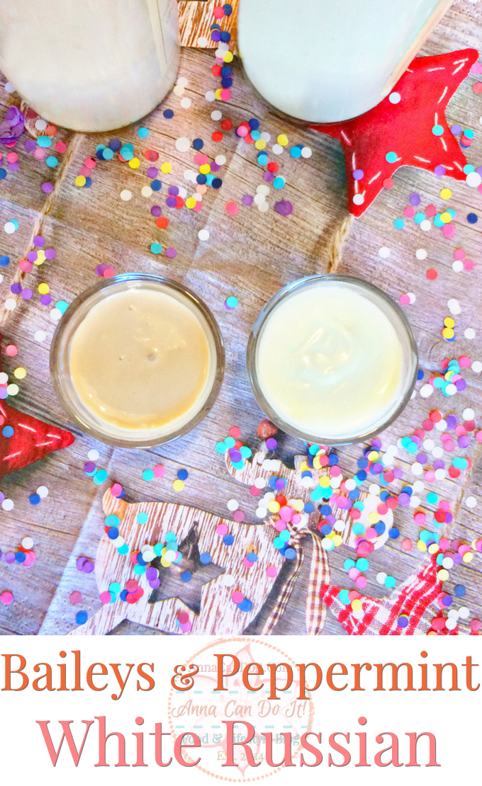 Bailey's & Peppermint White Russian - Anna Can Do It! - Bailey's & Peppermint White Russian are two quick and delicious drinks you can mix and serve to your guests in minutes! Both of these beverages are sweet and tasty, perfect to New Year's Eve or Christmas or a girl's night out!