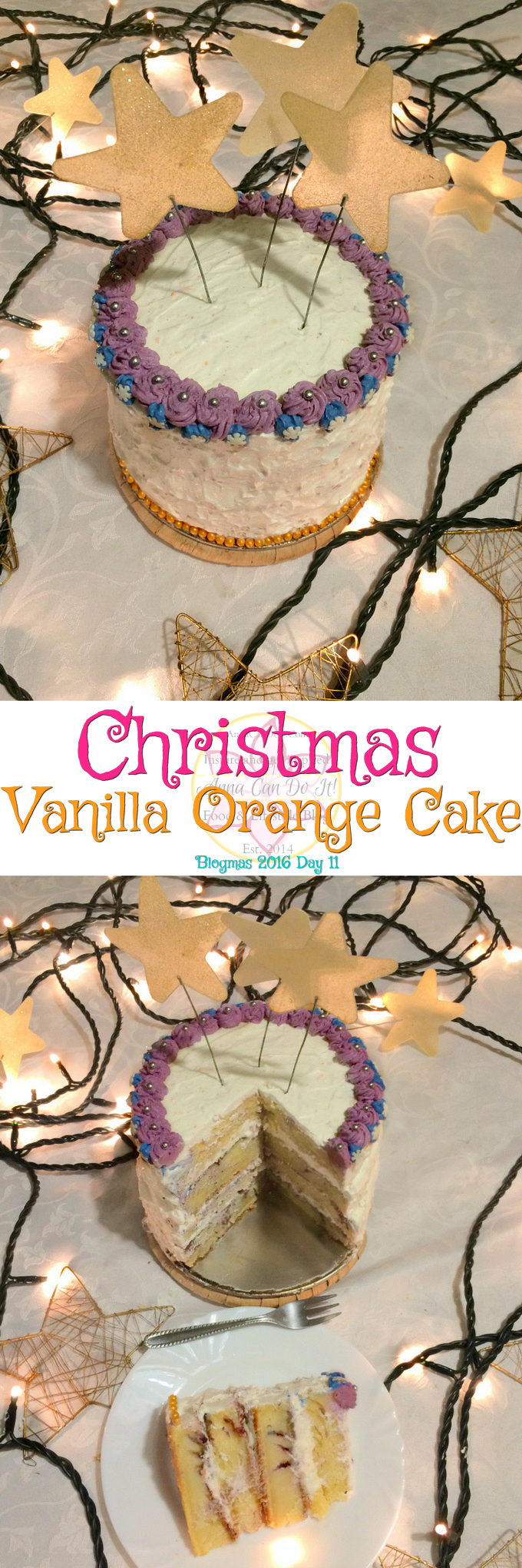 Blogmas 2016 Day 11 - Christmas Vanilla Orange Cake - Anna Can Do It! - This festive Christmas Vanilla Orange Cake will enrich your Christmas fiest! This cake is full of flavores starts from vanialla to orange, spiced up with blackberry jam.
