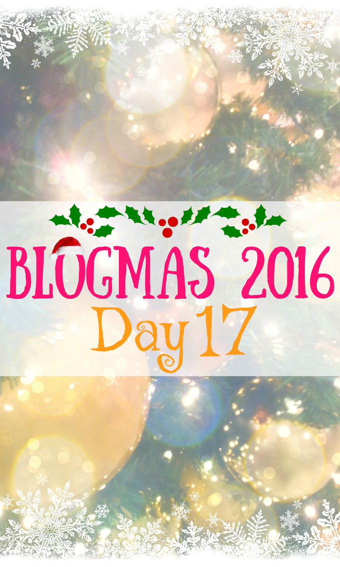 Blogmas 2016 Day 17 - Anna Can Do It!