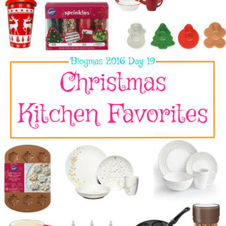 Blogmas 2016 Day 19 – Christmas Kitchen Favorites