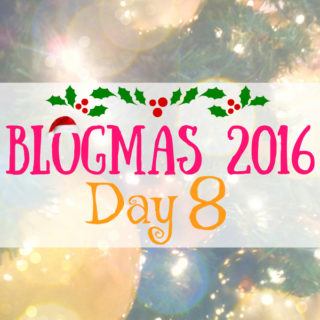 Blogmas 2016 Day 8 - Anna Can Do It!