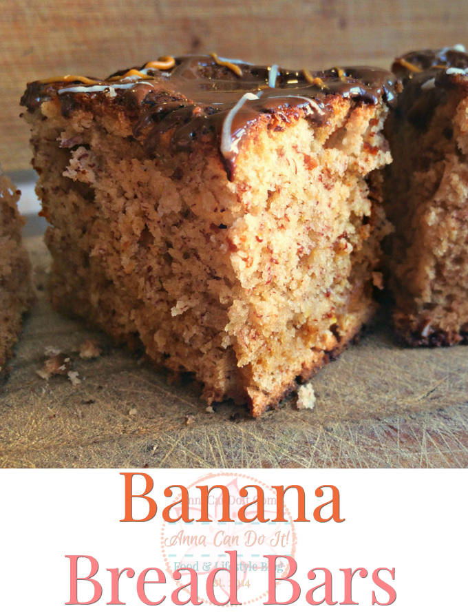 Banana Bread Bars - Anna Can Do It!